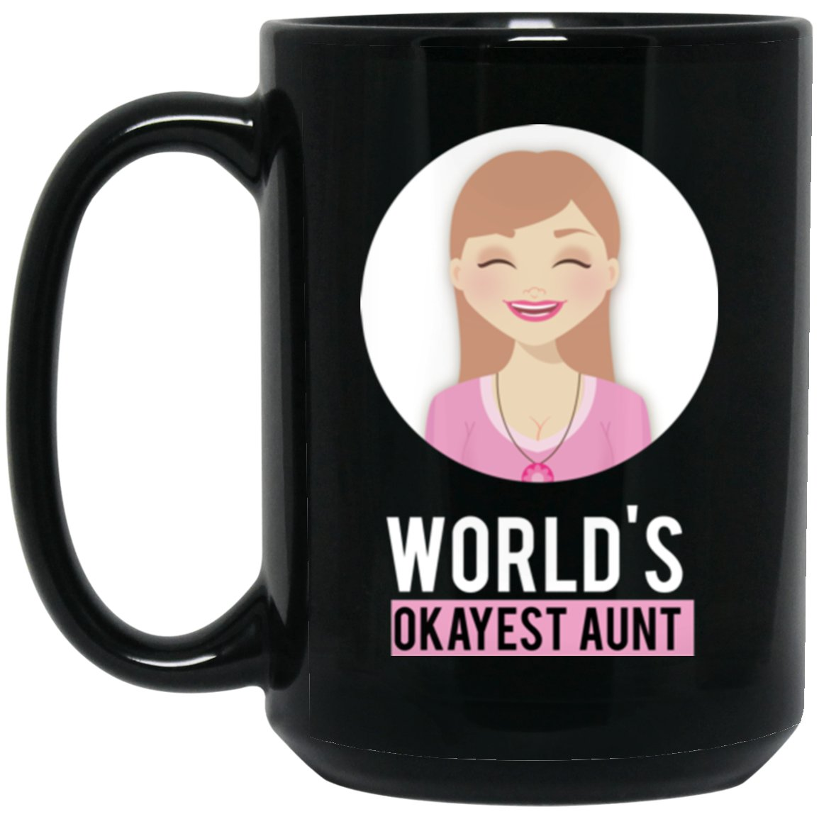 Funny Aunt Coffee Mug For Sisters Who Just Became an Aunt Large Black Mug