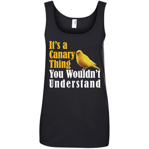 It's A Canary Thing, You Wouldn't Understand Shirt Ladies Tank Top