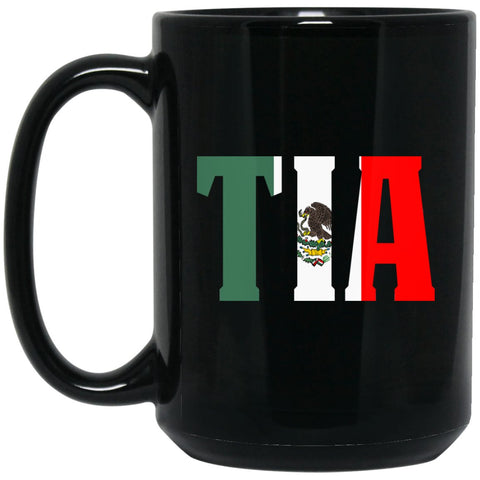 Cool Gift For Tia Coffee Mug Mexican Flag Mug for Mexican Pride Large Black Mug