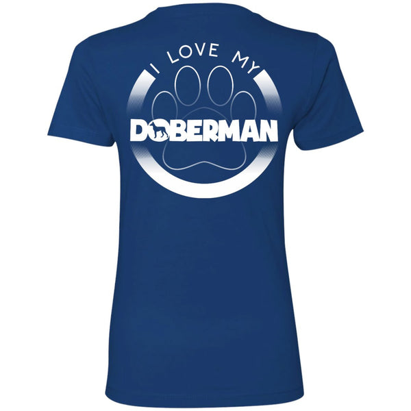 I LOVE MY DOBERMAN (Paw Design) - Back Design  -  Next Level Ladies' Boyfriend Tee