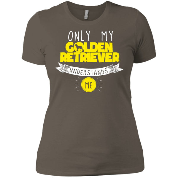 Only My Golden Retriever Understands Me Yellow - Next Level Ladies' Boyfriend Tee