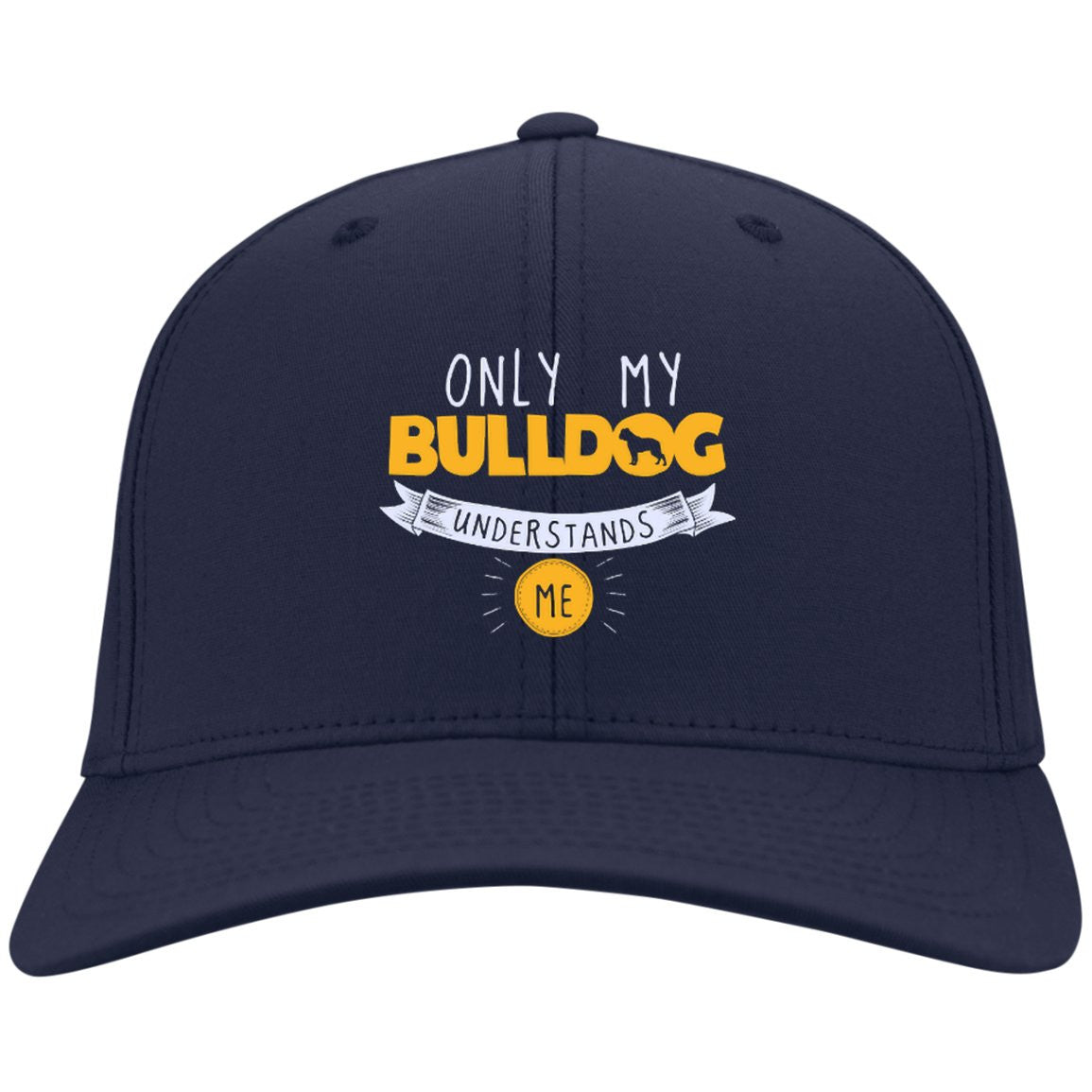 Bulldog - Only My Bulldog Understands Me - Dry Zone Nylon Cap (Embroidered)