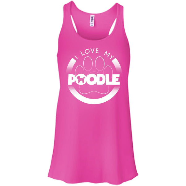 I LOVE MY POODLE (Paw Design) - Front Design  - Bella+Canvas Flowy Racerback Tank