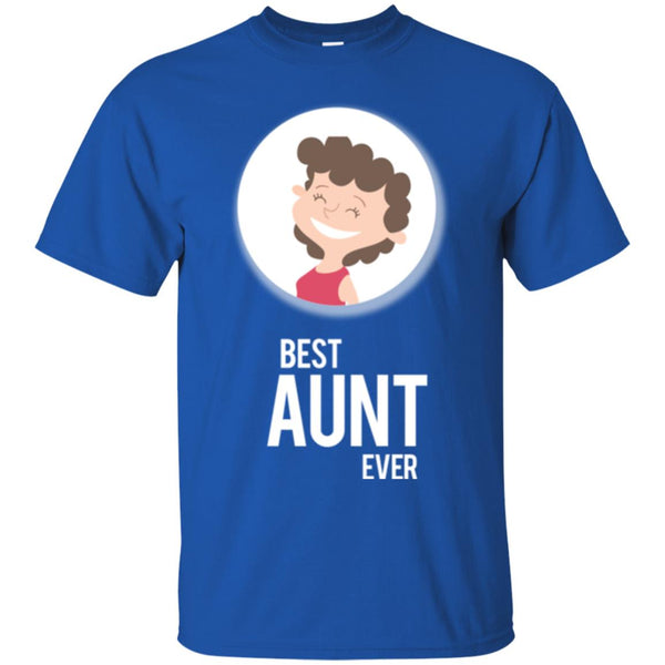 New Aunt Gifts  - Best Aunt Ever Shirt T-Shirt