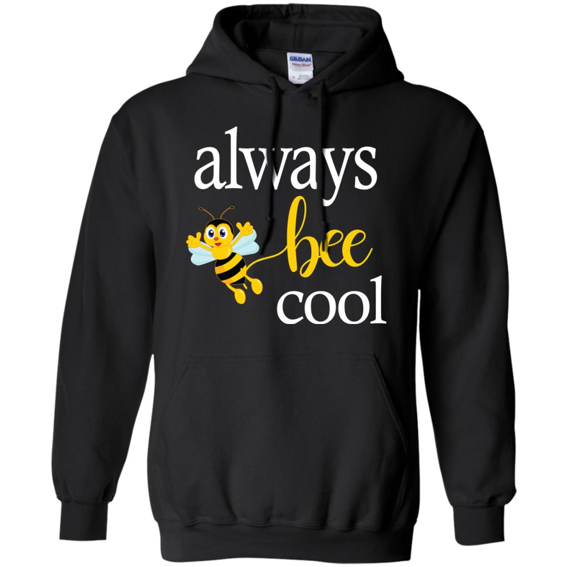 Always Bee Cool Beekeeping Gift Hoodie