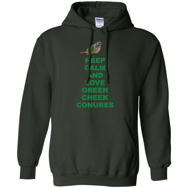 Keep Calm and Love Green Cheek Conures - Funny Shirt  Pullover Hoodie 8 oz