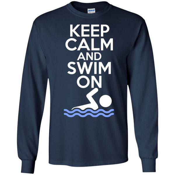 KEEP SWIMMING - Keep Calm And Swim On Shirt  LS Ultra Cotton Tshirt