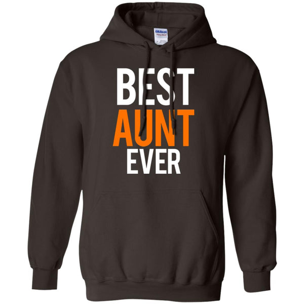 Great Aunt Gifts - Best Aunt Ever Shirt Hoodie