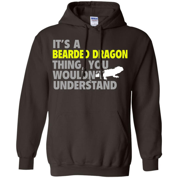 It's a Bearded Dragon Thing, You Wouldn't Understand Hoodie