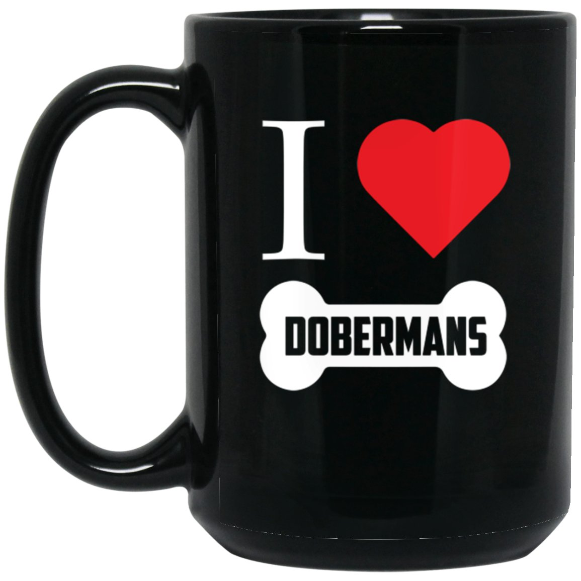 Doberman - I Heart Dobermans Bone Large Black Mug