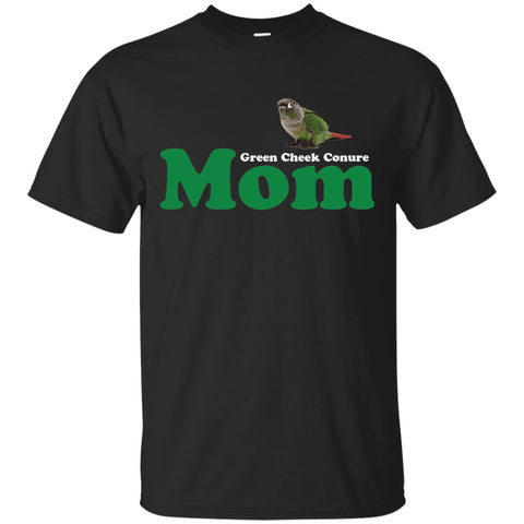 Green Cheek Conure Mom - Funny Shirt