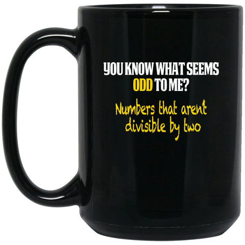 Funny Math Mug - Funny Math Gifts - You know what's odd? Large Black Mug