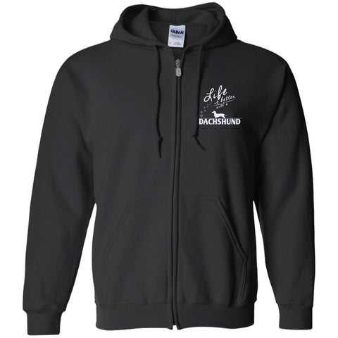 Dachshund - Life Is Better With A Dachshund Paws - Embroidered Zip Up Hooded Sweatshirt
