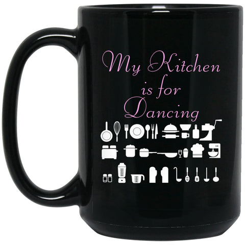 Funny Baking Gift - My Kitchen Is For Dancing - Baker Large Black Mug