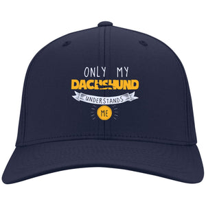 Dachshund - Only My Dachshund Understands Me - Dry Zone Nylon Cap (Embroidered)