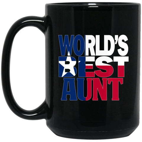 Cool Worlds Best Aunt Mug and Texas T Mug Aunt T Mug Texas Flag T Mug Large Black Mug