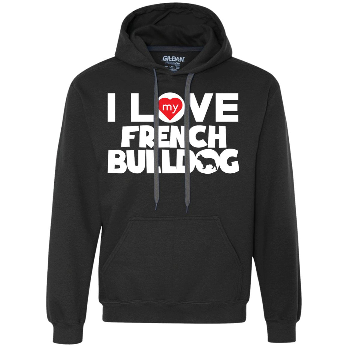 I Love My French Bulldog - Heavyweight Pullover Fleece Sweatshirt