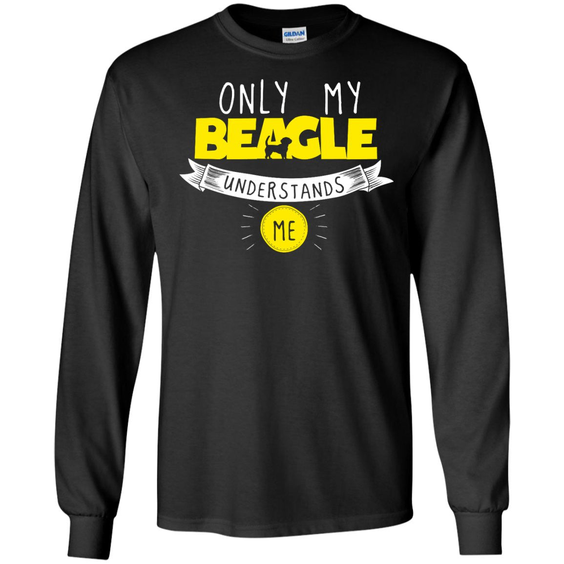 Beagle - Only My Beagle Understands Me Yellow - LS Ultra Cotton Tshirt