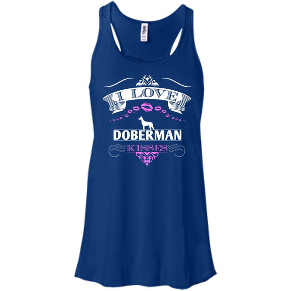 I LOVE DOBERMAN KISSES - Bella+Canvas Flowy Racerback Tank