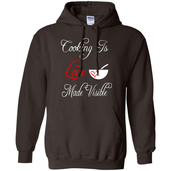Funny Cooking Shirt - Cooking Is Love Made Visible Shirt Hoodie
