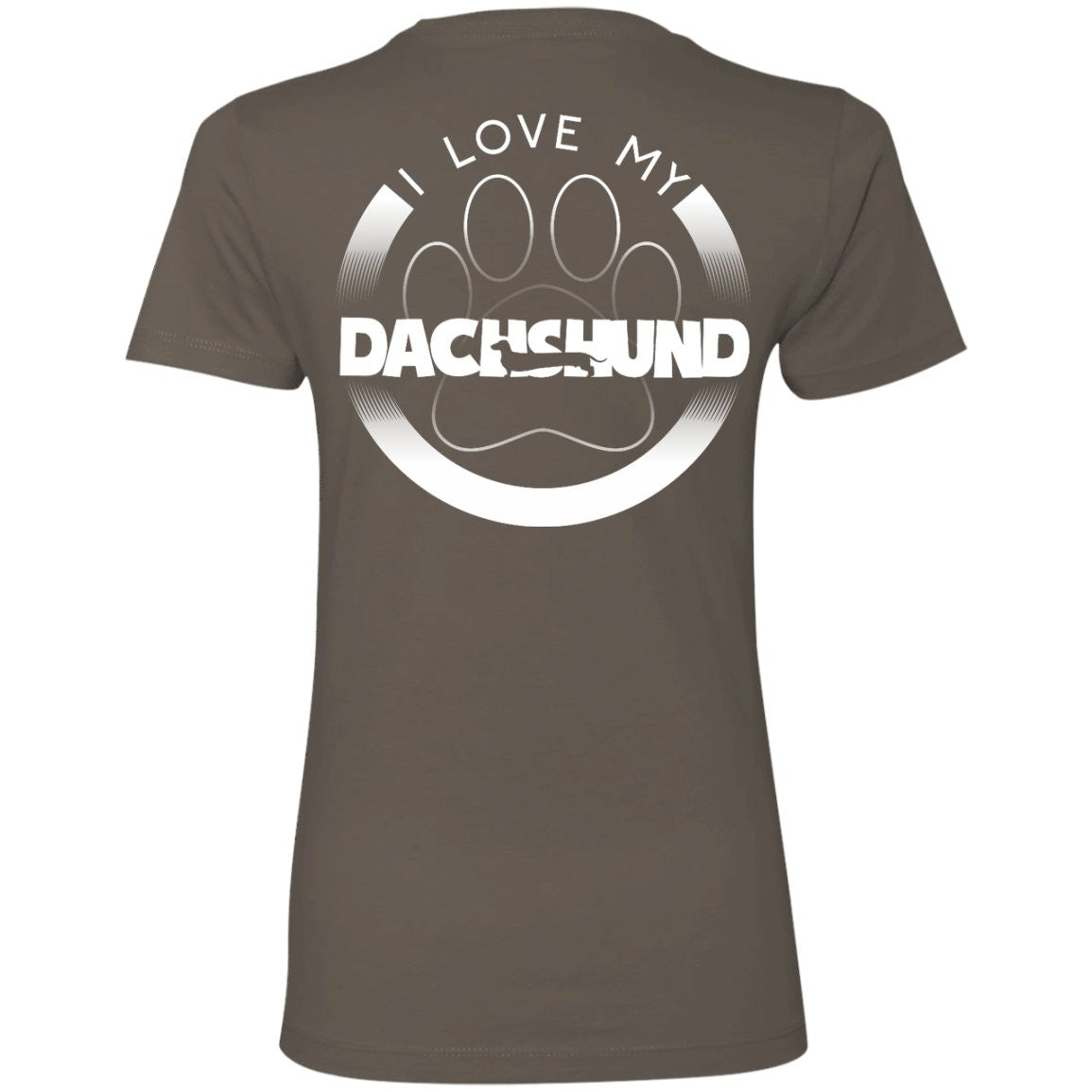 I LOVE MY DACHSHUND (Paw Design) - Back Design -  Next Level Ladies' Boyfriend Tee