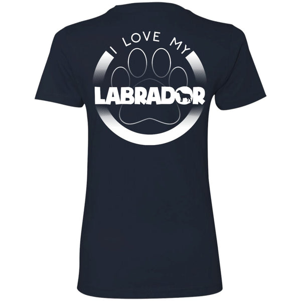 I LOVE MY LABRADOR (Paw Design) - Back Design  -  Next Level Ladies' Boyfriend Tee