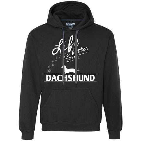 Dachshund - Life Is Better With A Dachshund Paws - Heavyweight Pullover Fleece Sweatshirt