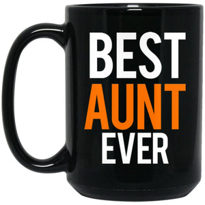 Great Aunt Gifts - Best Aunt Ever Coffee Mug Large Black Mug
