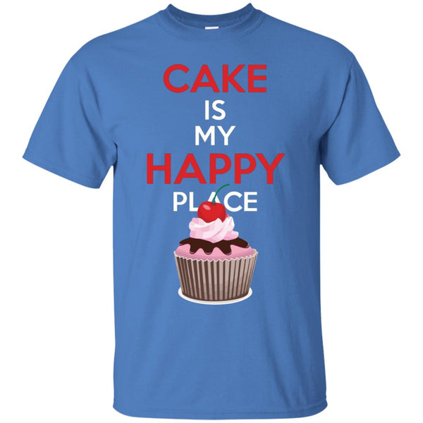 Funny Baking Gift - Cake is My Happy Place T-Shirt