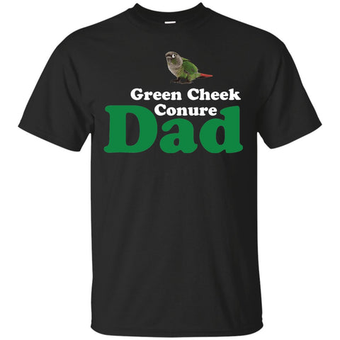 Green Cheek Conure Dad - Funny Shirt