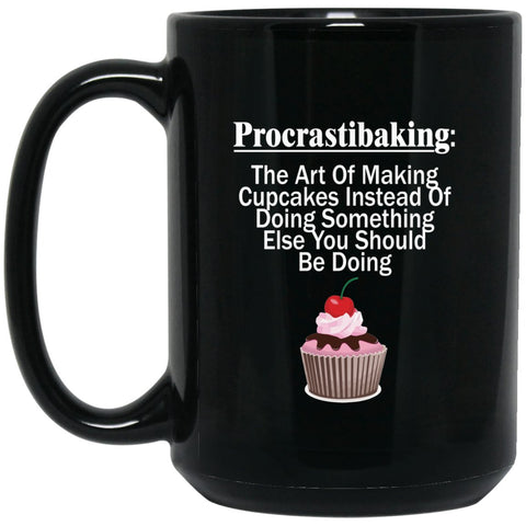 Funny Baking Gift - Procrastibaking Mug Perfect Gift For A Baker Large Black Mug