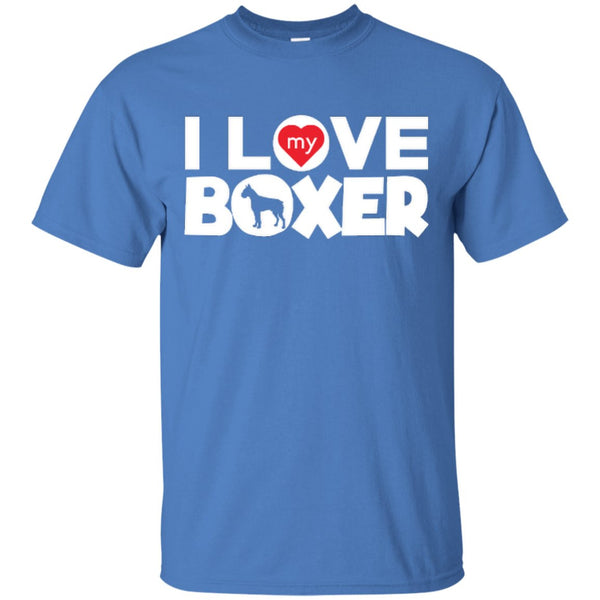 I Love My Boxer -  Custom Ultra Cotton T-Shirt