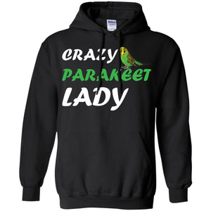 Crazy Parakeet Lady  Pullover Hoodie 8 oz