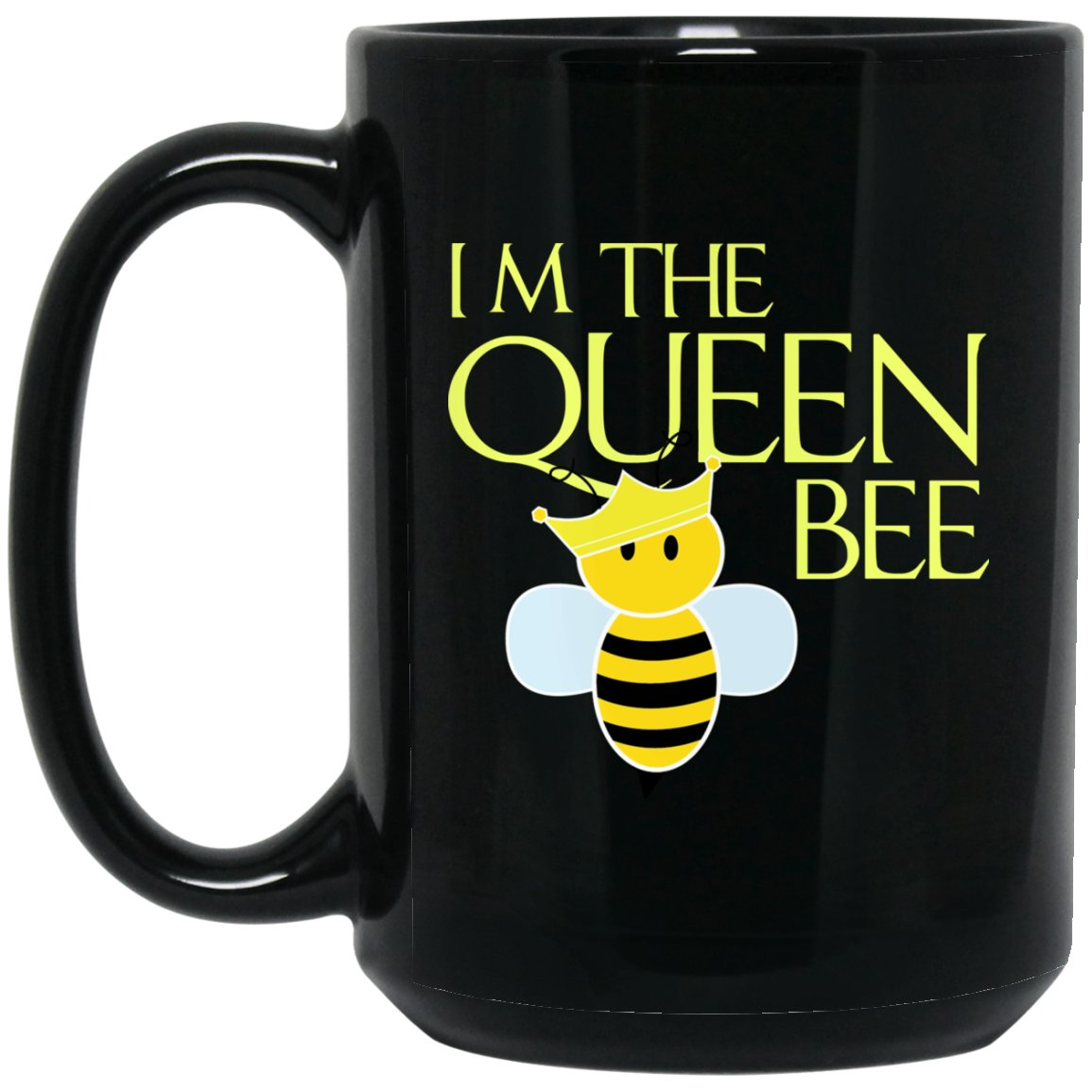 I'm the Queen Bee - Bee Lover Gift Large Black Mug