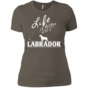 Labrador - Life Is Better With A Labrador Paws - Next Level Ladies' Boyfriend Tee