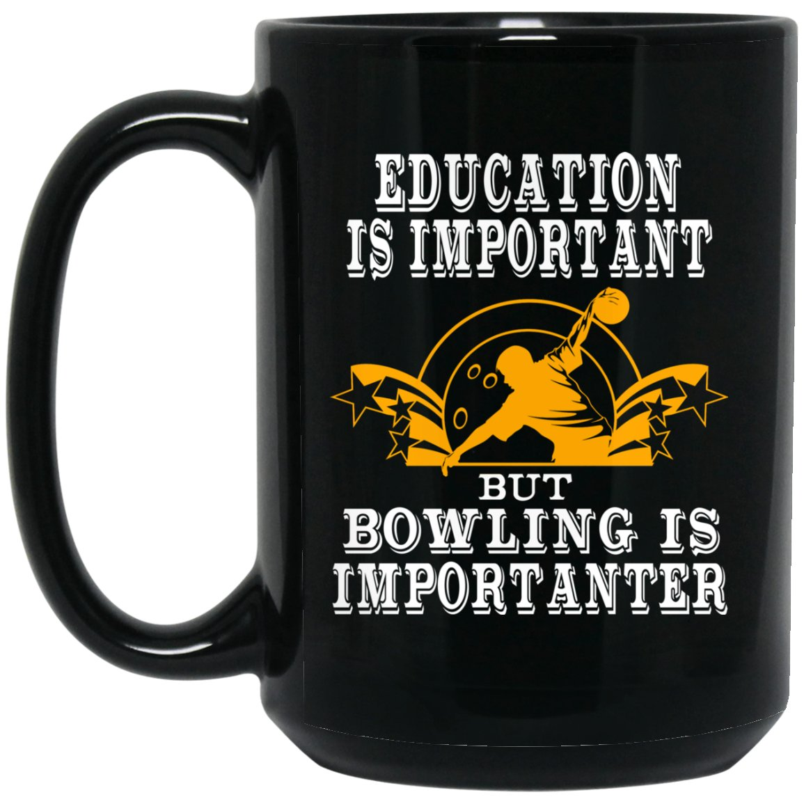 Funny Bowling Mug - Education is Important Large Black Mug