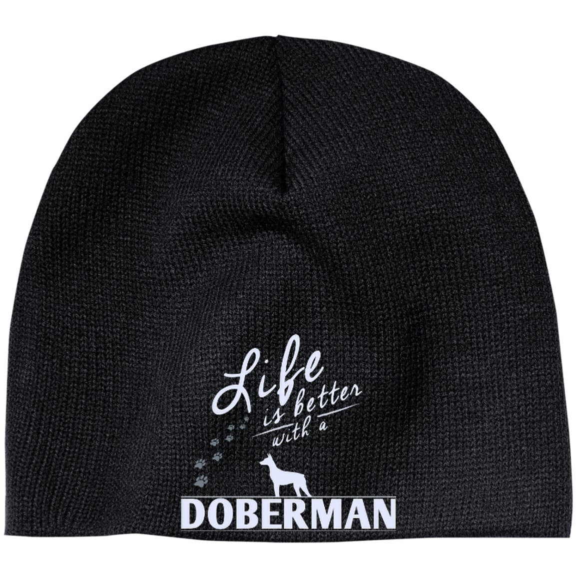 Doberman - Life Is Better With A Doberman Paws - Beanie (Embroidered)