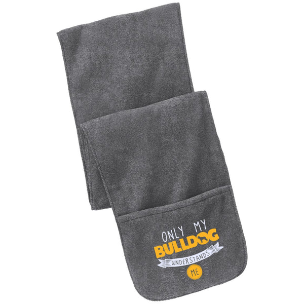Bulldog - Only My Bulldog Understands Me - Fleece Scarf with Pockets