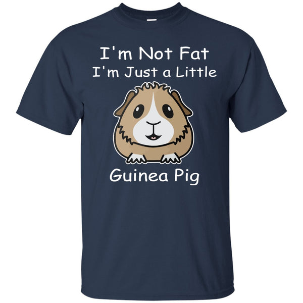 I'm Not Fat I'm Just A Little Guinea Pig