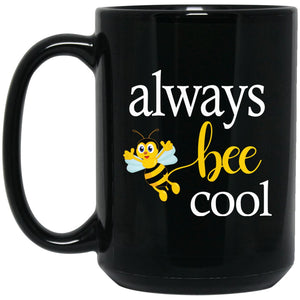 Always Bee Cool Beekeeping Gift Large Black Mug