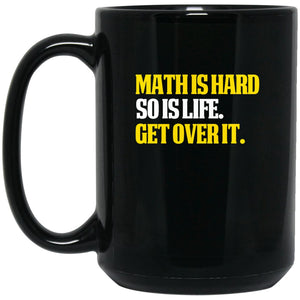 Funny Math Mug - Funny Math Gifts - Math is hard Large Black Mug