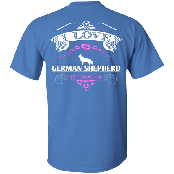 I LOVE GERMAN SHEPHERD KISSES - BACK DESIGN - Custom Ultra Cotton T-Shirt
