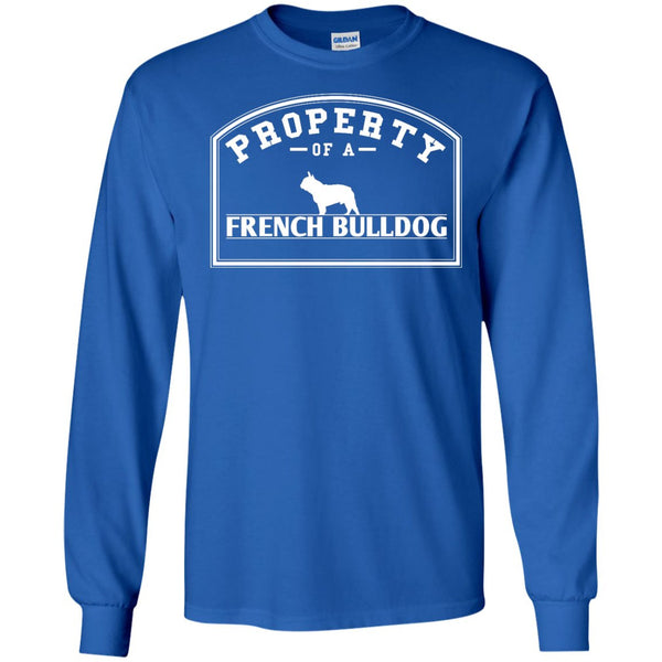 French Bulldog - Property Of A French Bulldog - LS Ultra Cotton Tshirt