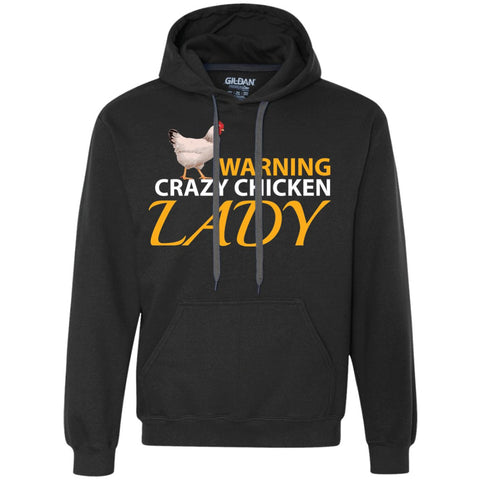 Funny Chicken Shirt - Crazy Chicken Lady Heavyweight Pullover Fleece Sweatshirt