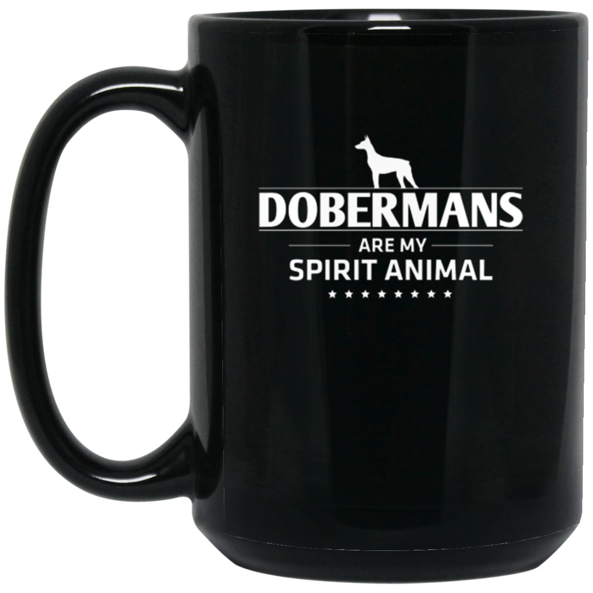Doberman - Dobermans Are My Spirit Animal Large Black Mug