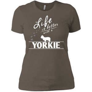 Yorkshire - Life Is Better With A Yorkshire - Next Level Ladies' Boyfriend Tee