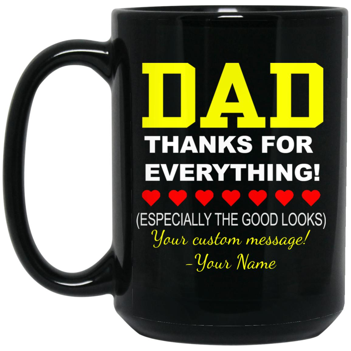 Customizable Thanks Dad! Large 15 oz. Black Mug
