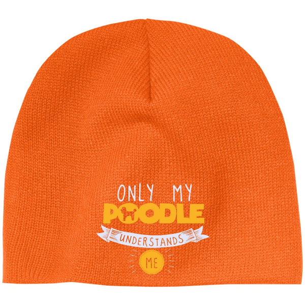 Poodle - Only My Poodle Understands Me - Beanie (Embroidered)