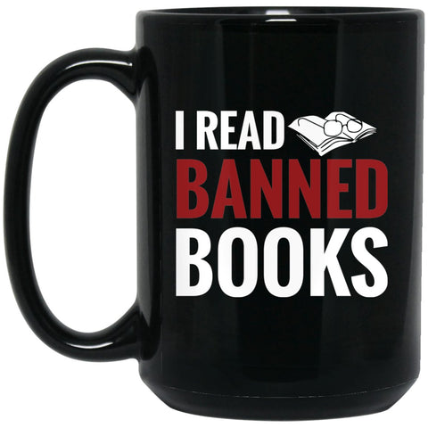 Funny Book Lover Mug - I read Banned Books Large Black Mug