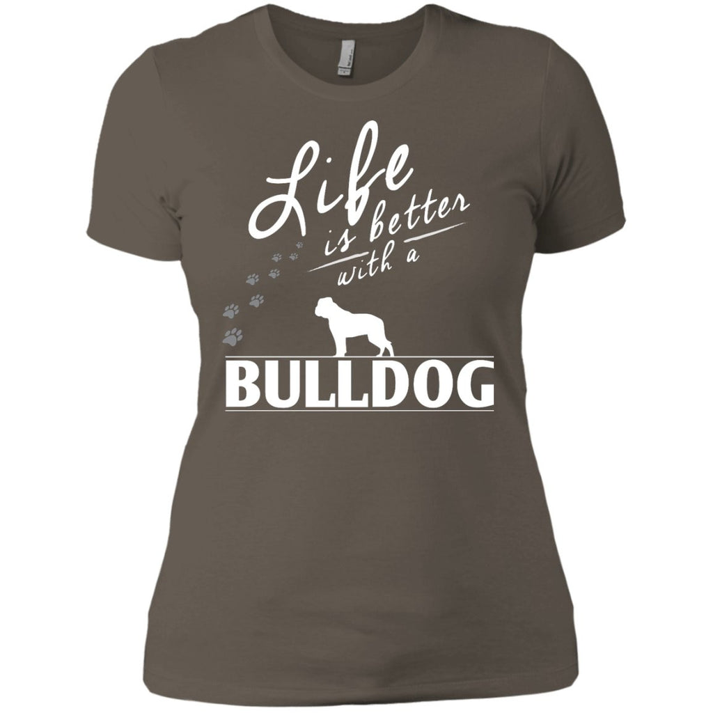 Bulldog - Life Is Better With A Bulldog Paws - Next Level Ladies' Boyfriend Tee
